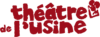 Logo du Théâtre de l'Usine